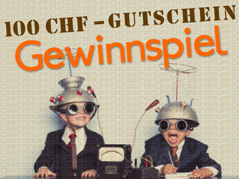 crazystuff_100CHF-Gutschein_Gewinnspiel_V1